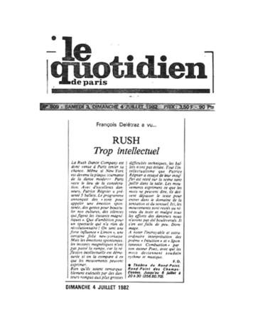 """Le Quotidien (Paris) 1982: """"Incroyable et extraordinaire. ... Les mots deviennent soudain rythme et musique."""""""