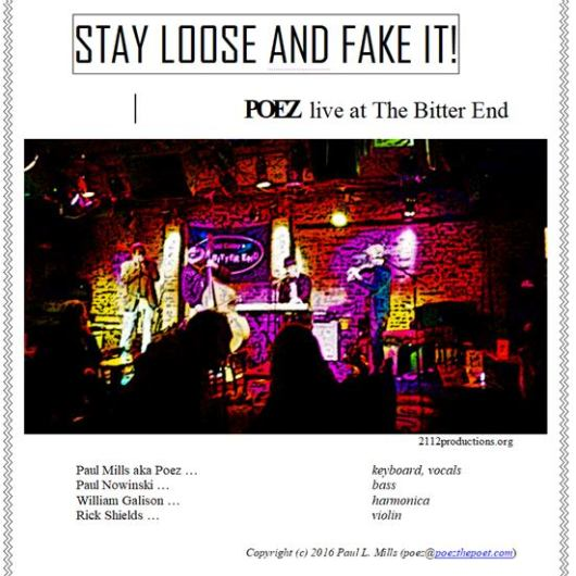 "Cover to Poez CD, ""STAY LOOSE AND FAKE IT! Poez LIVE at the Bitter End"